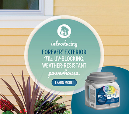 Introducing Forever™ Exterior: the UV-blocking, weather-resistant powerhouse. Learn more!