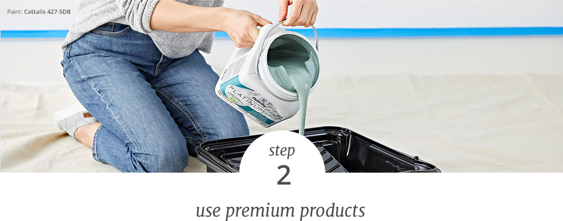 Step 2 - use premium products