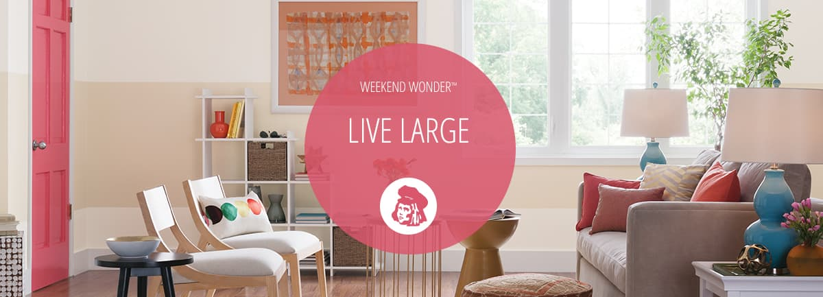 Live Large | Weekend Painting Projects| Dutch Boy